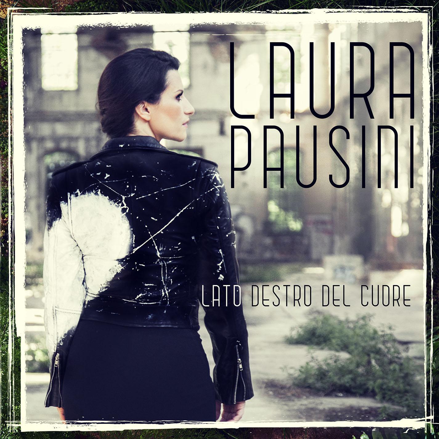 LAURA PAUSINI - LATO DESTRO DEL CUORE - Cover Singolo