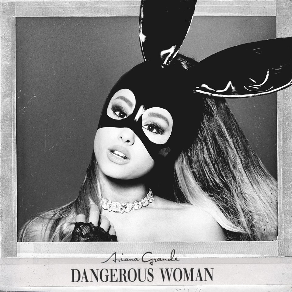 Ariana-Grande-Dangerous-woman-single